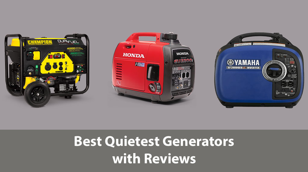 Best Quietest Generators Best Quietest Generators Reviews Best Quietest Generators Pros and Cons